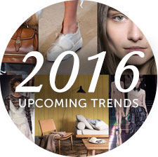 2016 Upcomimg Trends
